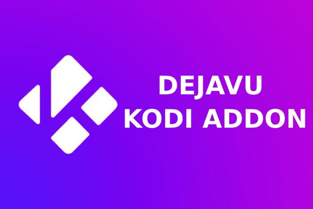 How To Instal Dejavu Kodi Addon Application | Step By Step Guide |