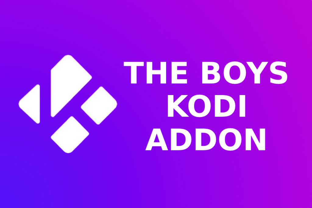 How To Install The Boys Kodi Add On