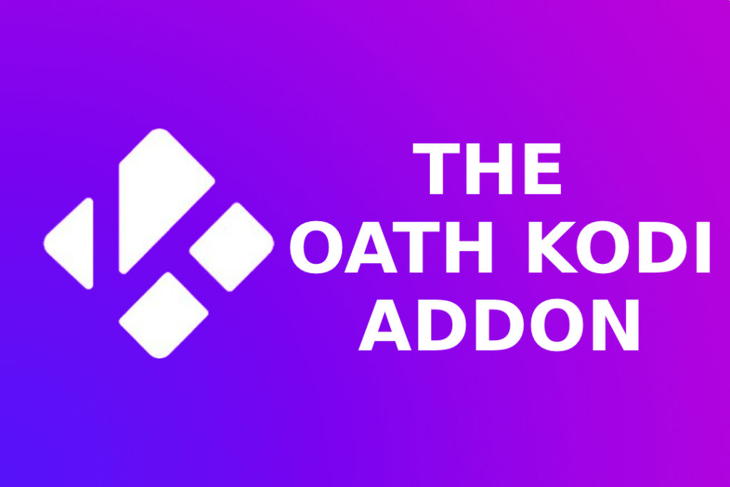 How To Install The Oath Kodi Add On