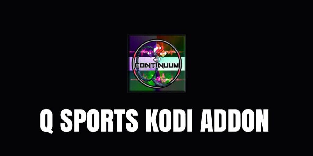 How To Install Q Sports Kodi Addon ( Live Sport )