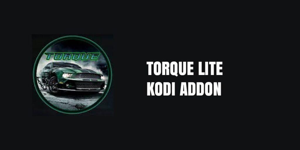 How To Install Torque Lite Kodi Addon